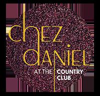 Chez Daniel at The Club